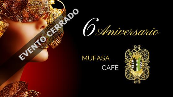 6º Aniversario Mufasa Café