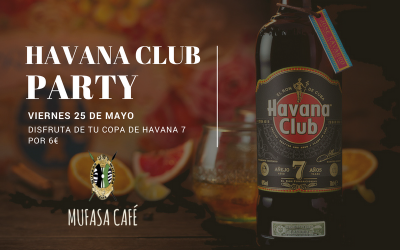 Havana Club Party en Mufasa Café